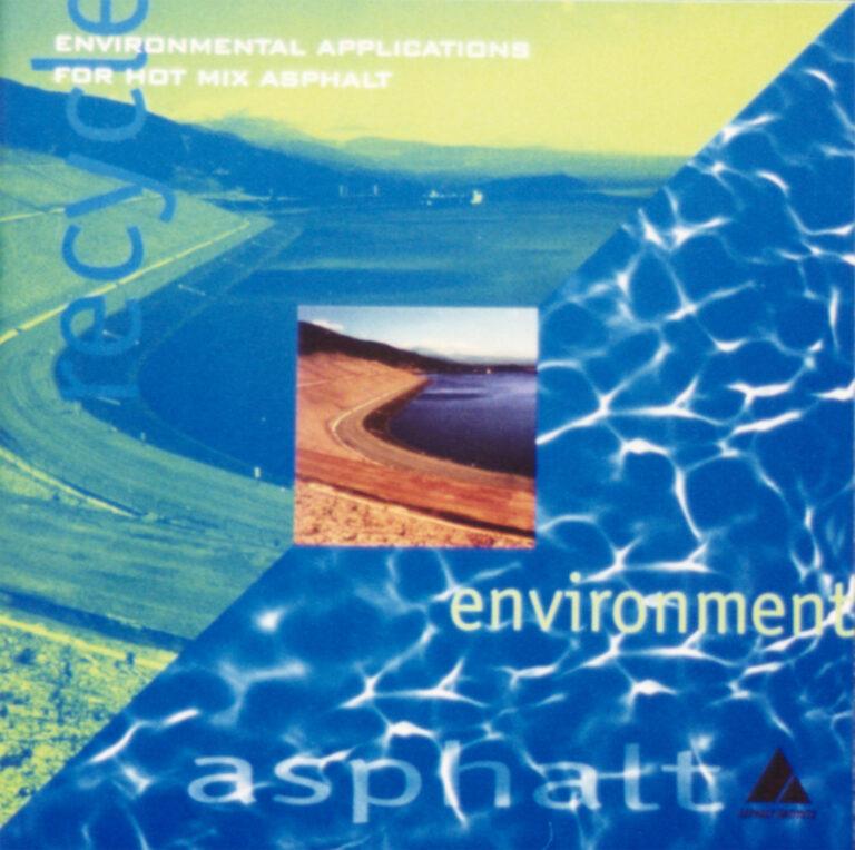 Environmental Applications for Hot Mix Asphalt